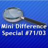 Mini Difference Special #71/03