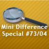 Mini Difference Special #73/04
