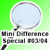 Mini Difference Special #03/04