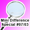 Mini Difference Special #07/03