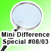 Mini Difference Special #08/03