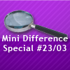 Mini Difference Special #23/03