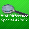 Mini Difference Special #29/02